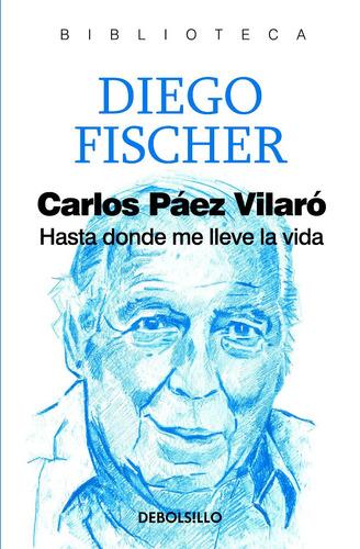 carlos páez vilaró - diego fischer