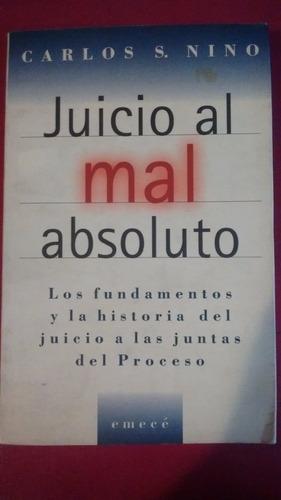 carlos s. nino: juicio al mal absoluto, emecé editores, 1997