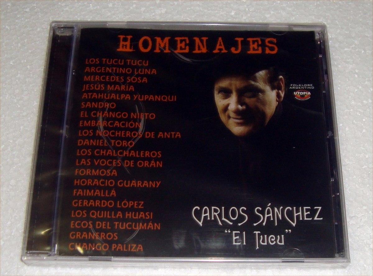b5ac90367 Carlos Sanchez El Tucu Homenajes Cd Sellado / Kktus - $ 352,88