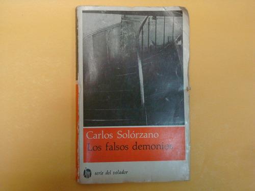 carlos solórzano, los falsos demonios, joaquín mortiz, méxic