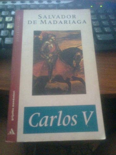carlos v - salvador de madariaga