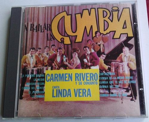 carmen rivero y su conjunto linda vera a bailar la cumbia cd