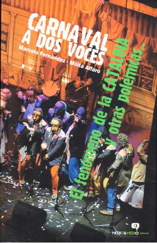 carnaval a dos voces - marcelo fernández, milita alfaro