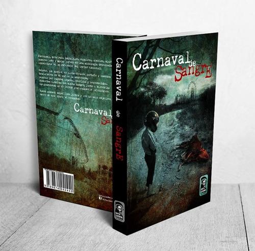 carnaval de sangre - antología de relatos de terror