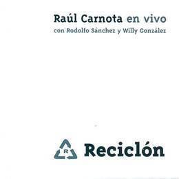 carnota raul reciclon en vivo cd nuevo