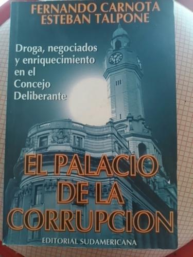 carnota-talpone. el palacio de la corrupción