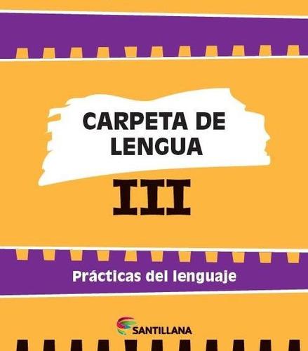 carpeta de lengua 3 - santillana