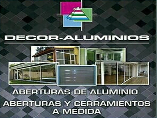 carpintería de aluminio armado y colocación. decor-aluminios