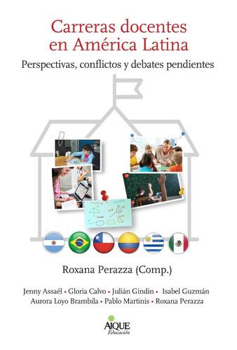 carreras docentes en américa latina roxana perazza (ai)