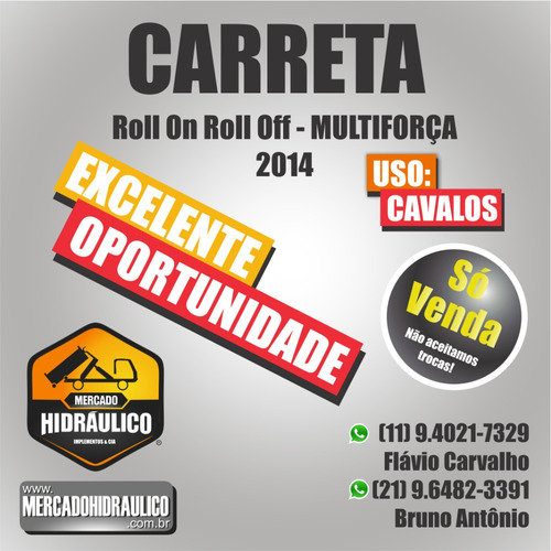 carreta roll on roll off  - multiforça