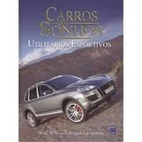 carros dos sonhos - utilitários esportivos  42  model suvs