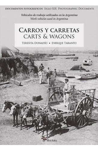 carros y carretas / carts & wagons - donadio / taranto