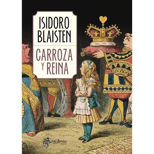 carroza y reina - isidoro blaisten