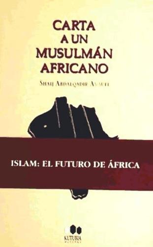 carta a un musulmán africano(libro )