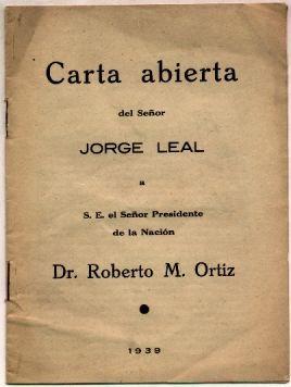 carta abierta del señor jorge leal a presidente r. ortiz
