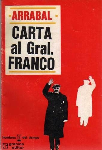 carta al general franco - arrabal