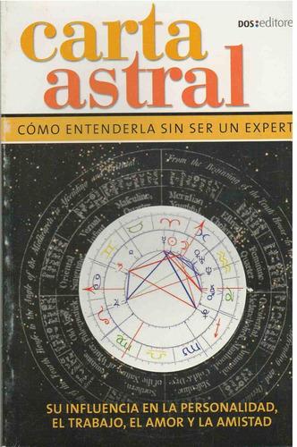 carta astral. como entenderla sin ser un experto