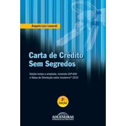 carta de crédito sem segredos - 2ª ed. 2011