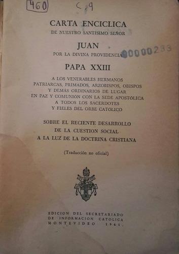 carta encíclica mater et magistra de su santidad juan xxiii