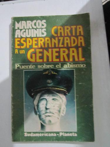 carta esperanzada a un general - marcos aguinis - sudamerica