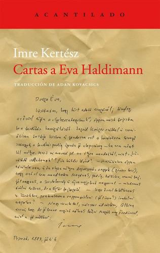 cartas a eva haldimann de kertesz imre