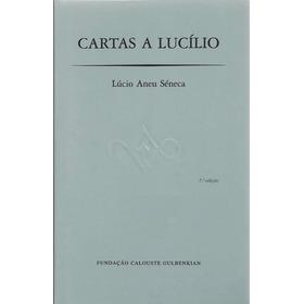 Cartas A Lucílio - Sêneca - Capa Dura - Novo