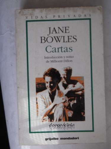 cartas de jane bowles notas de millicent dillon