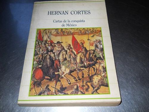 cartas de la conquista de méxico - hernán cortés