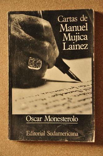 cartas de manuel mujica lainez - oscar monesterolo
