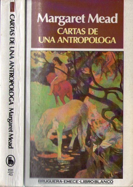 Resultado de imagen para Mead Margaret Cartas de una antropóloga