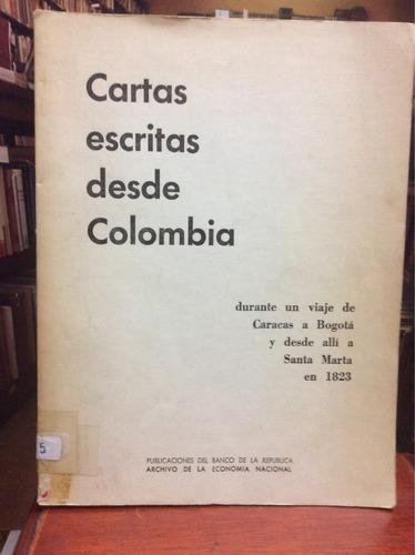 cartas escritas desde colombia - banco de la república.