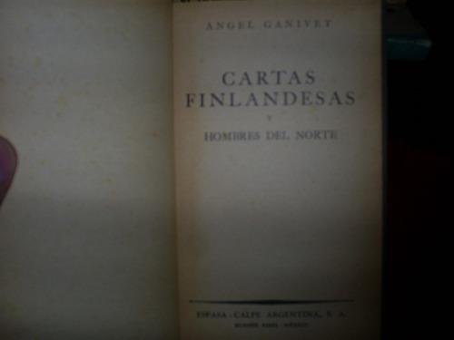 cartas finlandesas y hombres del norte / ángel ganivet