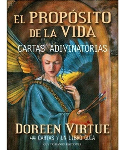 cartas oraculo el proposito de la vida - doreen virtue