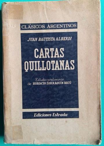 cartas quillotanas - juan bautista alberdi