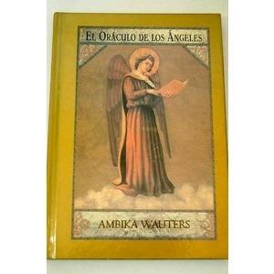 cartas y libro oráculo de los ángeles ambika wauters edaf