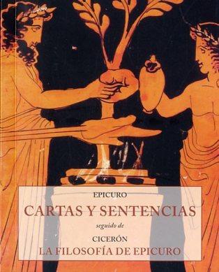 cartas y sentencias la filosofia de epicuro de epicuro cicer