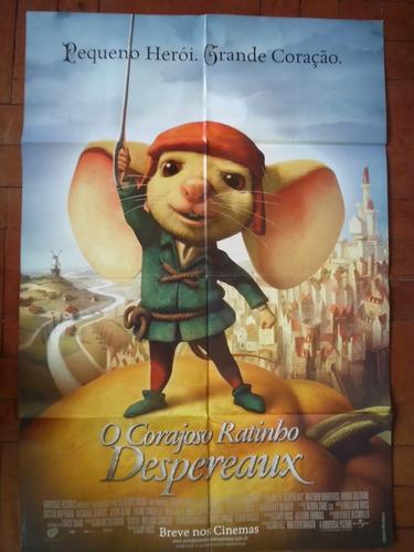 cartaz poster  do filme o corajoso ratinho despereaux