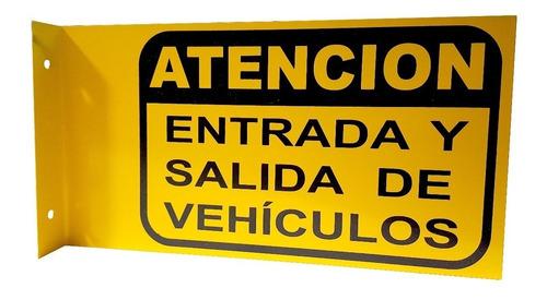 cartel atención entrada salida de vehículos chapa doble faz