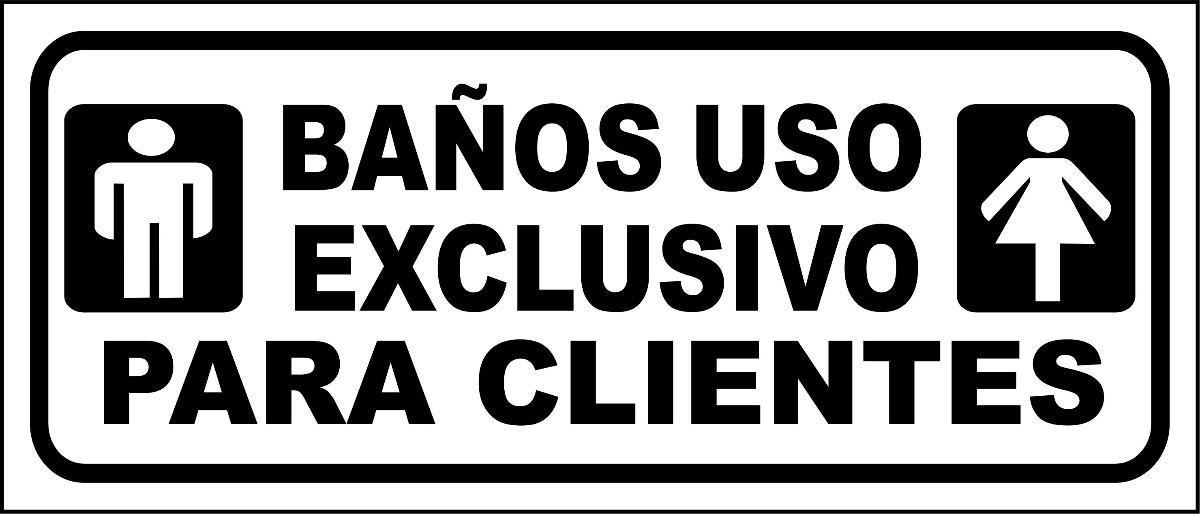 Cartel Baño Exclusivo De Clientes Vestuario Damas Caballeros ...
