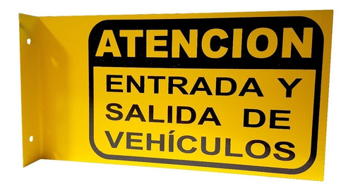 cartel chapa doble faz atención entrada salida de vehículos