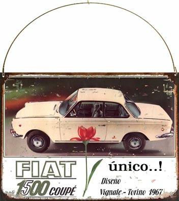 cartel chapa publicidad antigua fiat 1500 coupe 1967 l247