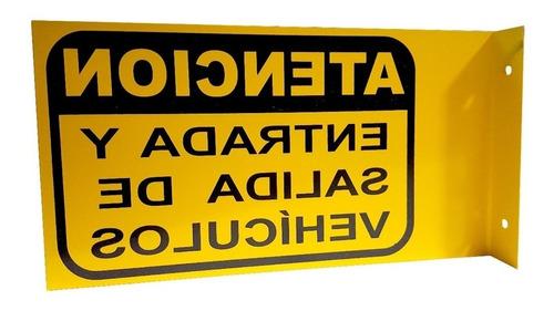 cartel de atencion entrada y salida de vehiculos fabricantes