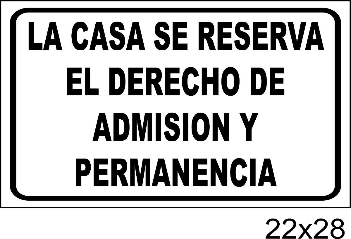Cartel La Casa Se Reserva El Derecho De Admisión 22x28 - $ 28,01 ...