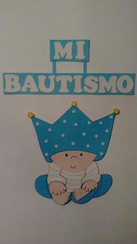 cartel  mi bautismo  en goma eva