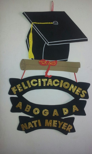 cartel para egresados o graduación - goma eva - 48 x 47cm