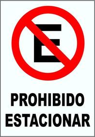 Cartel Prohibido Estacionar 50x70 Seguridad Vial Corrugado
