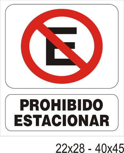 cartel prohibido estacionar las 24 hs alto impacto 22x28 cm