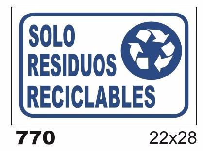 cartel solo residuos reciclables residuos especiales oferta!