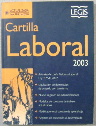 cartilla laboral 2003 / legis