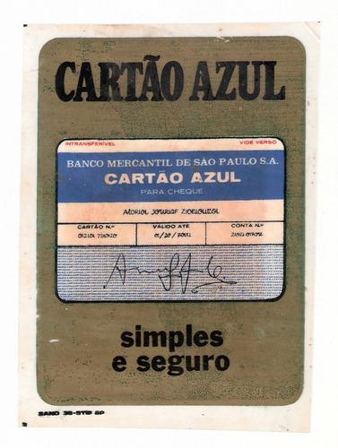 cartão azul-banco mercantil sp- plastico p/vidro interno